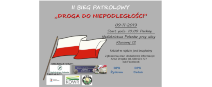 """II BIEG PATROLOWY pn. """"DROGA DO NIEPODLEGŁOŚCI"""" w Polanowie"""