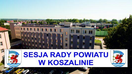 Zawiadomienie o XXV sesji Rady Powiatu w Koszalinie