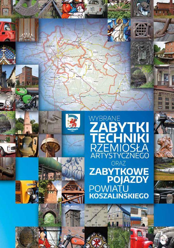 Zabytki techniki, rzemiosła artystycznego oraz zabytkowe pojazdy powiatu koszalińskiego