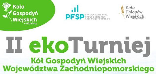 II Turniej Kół Gospodyń Wiejskich Województwa Zachodniopomorskiego