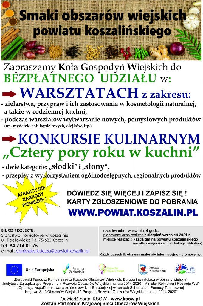 """plakat informujący o realizacji projektu """"Smaki obszarów wiejskich powiatu koszalińskiego"""", realizacja warsztatów oraz konkursu kulinarnego"""