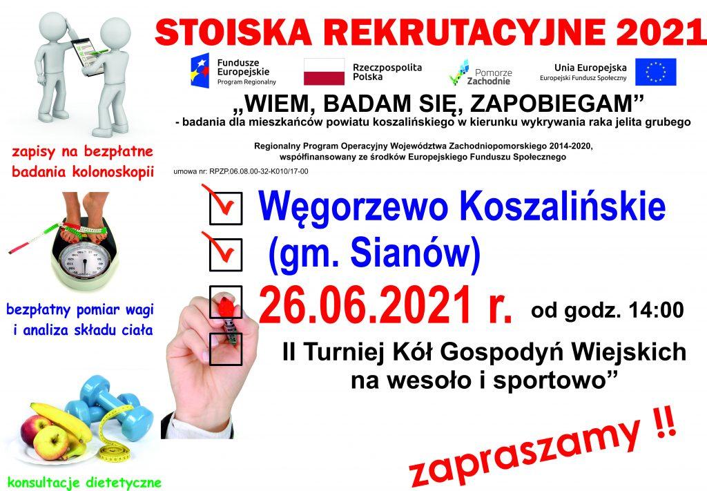 Plakat informacyjny zapraszający do stoiska rekrutacyjnego projektu Wiem, badam się, zapobiegam, w dniu 26.06.2021 r. od godz. 14:00 w Węgorzewie Koszalińskim, gm. Sianów