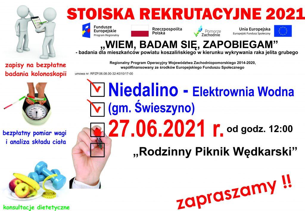 Plakat informacyjny zapraszający do stoiska rekrutacyjnego projektu Wiem, badam się, zapobiegam, w dniu 27.06.2021 r. od godz. 12:00 w Niedalinie, gm. Świeszyno