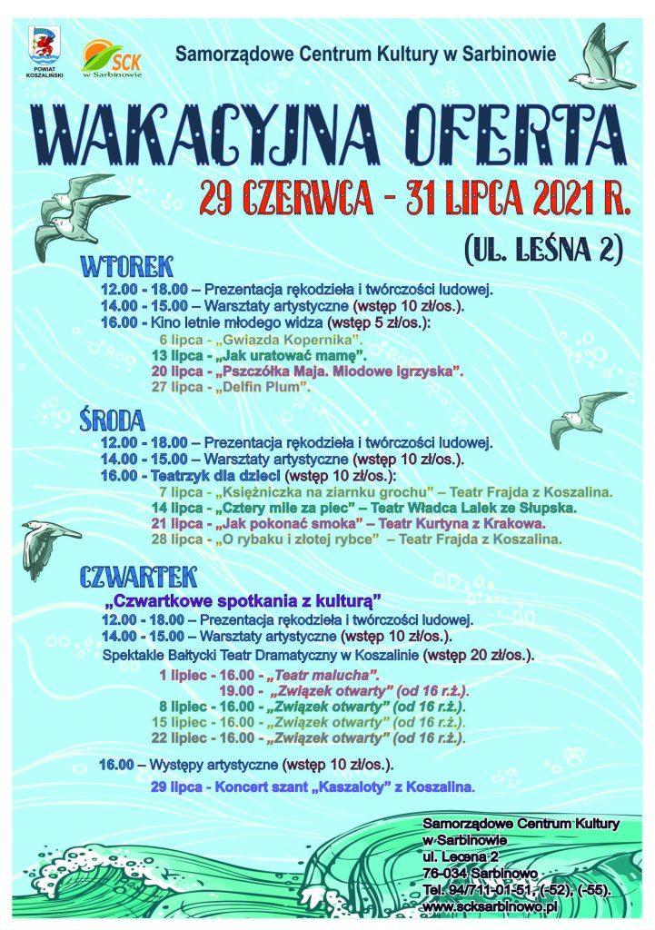 plakat z informacją o wakacyjnej oferta wydarzeń SCK w Sarbinowie od 29.06. do 31.07.2021 r. ul. Lesna 2