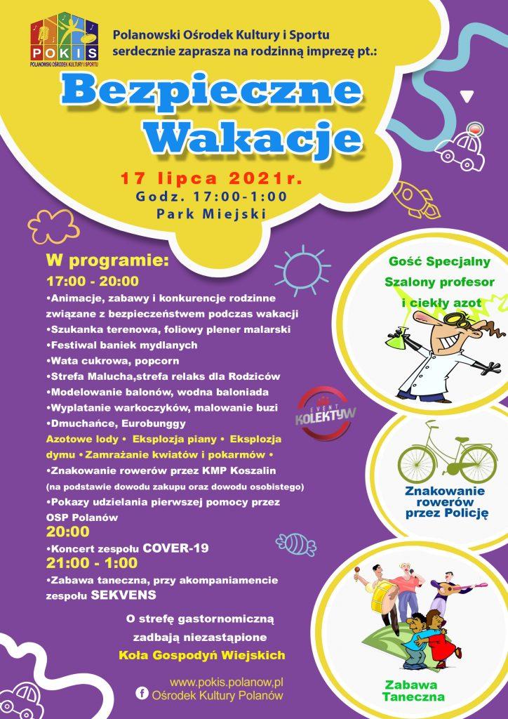 plakat z informacja o wydarzeniu w Polanowie pn. Bezpieczne wakacje realizacja w Polanowie 17.07.2021 od godz. 16:00 w parku miejskim