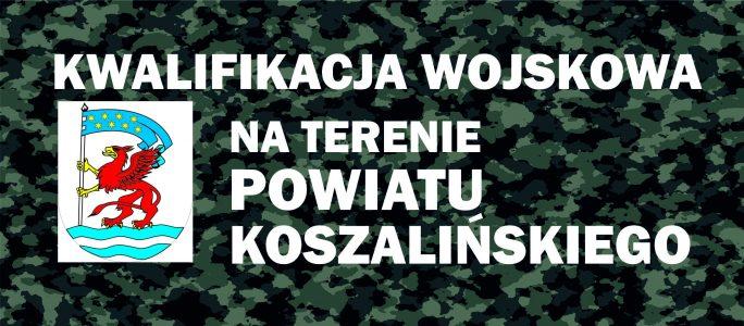 Kwalifikacja wojskowa na terenie powiatu koszalińskiego
