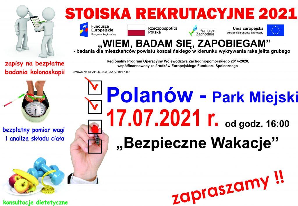 Plakat informacyjny zapraszający do stoiska rekrutacyjnego projektu Wiem, badam się, zapobiegam, w dniu 17.07.2021 r. od godz. 16:00 w Paku Miejskim w Polanowie