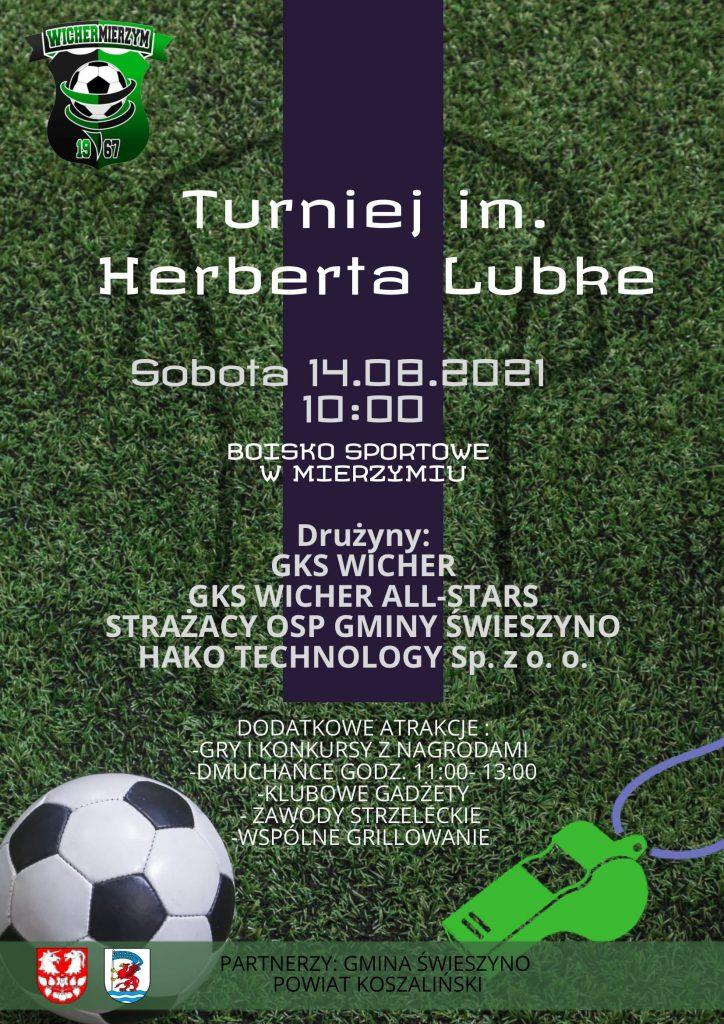 Plakat informacyjny o turnieju im. Herberta Lubke organizator Wicher Mierzym