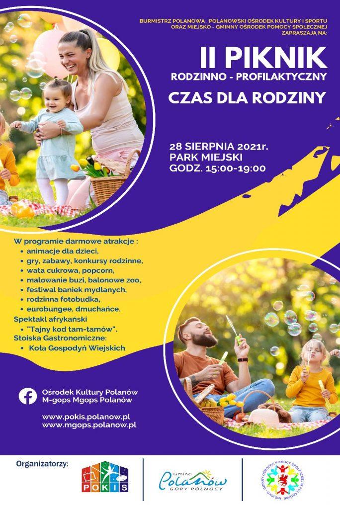 Plakat z informacja o II Piknik Rodzinno - Profilaktyczny Czas dla rodziny w Polanowie 28.08.2021 Park Miejski w Polanowie