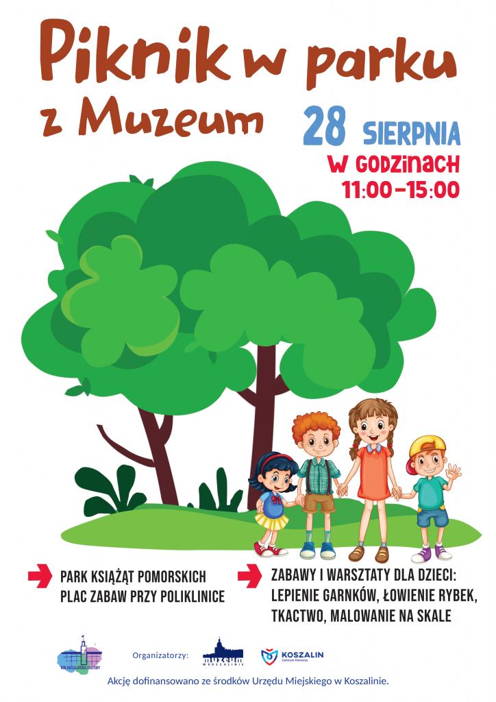 Plakat zapraszający na piknik w Parku z Muzeum w dniu 28.08.2021 od godz. 11