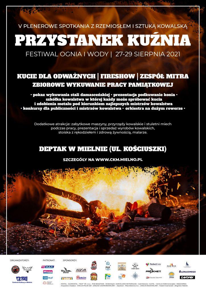 Plakaz zapraszający na V plenerowe spotkania z rzemiosłem i sztuką kowalska Przystanek Kuźnia w dniach 27 do 29 sierpnia 2021 Deptak w Mielnie