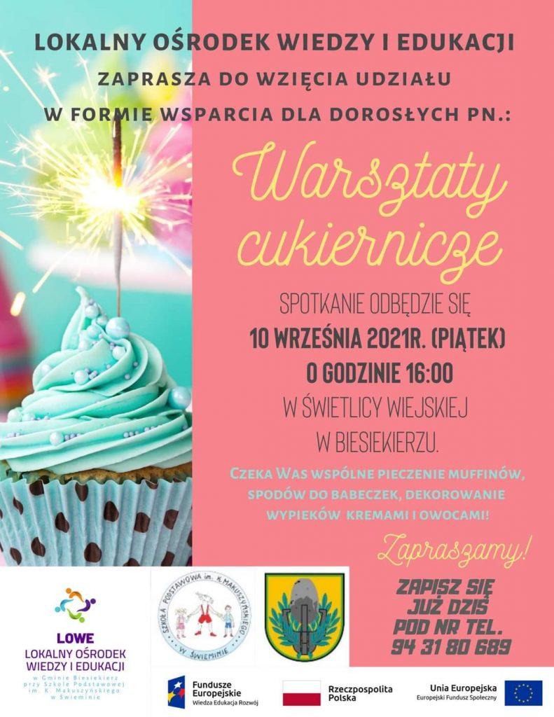Plakat zapraszający na warsztaty cukiernicze dla dorosłych, które odbędą się 10.09.2021 o godz.16 w świetlicy wiejskiej w Biesiekierzu