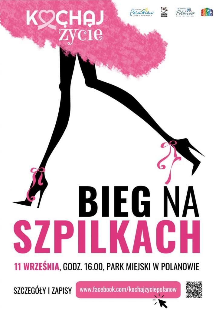 Plakat zapraszający na wydarzenie kochaj życie, bieg na szpilkach, który odbędzie się 11.09.2021 o godz. 16 w Parku Miejskim w Polanowie.