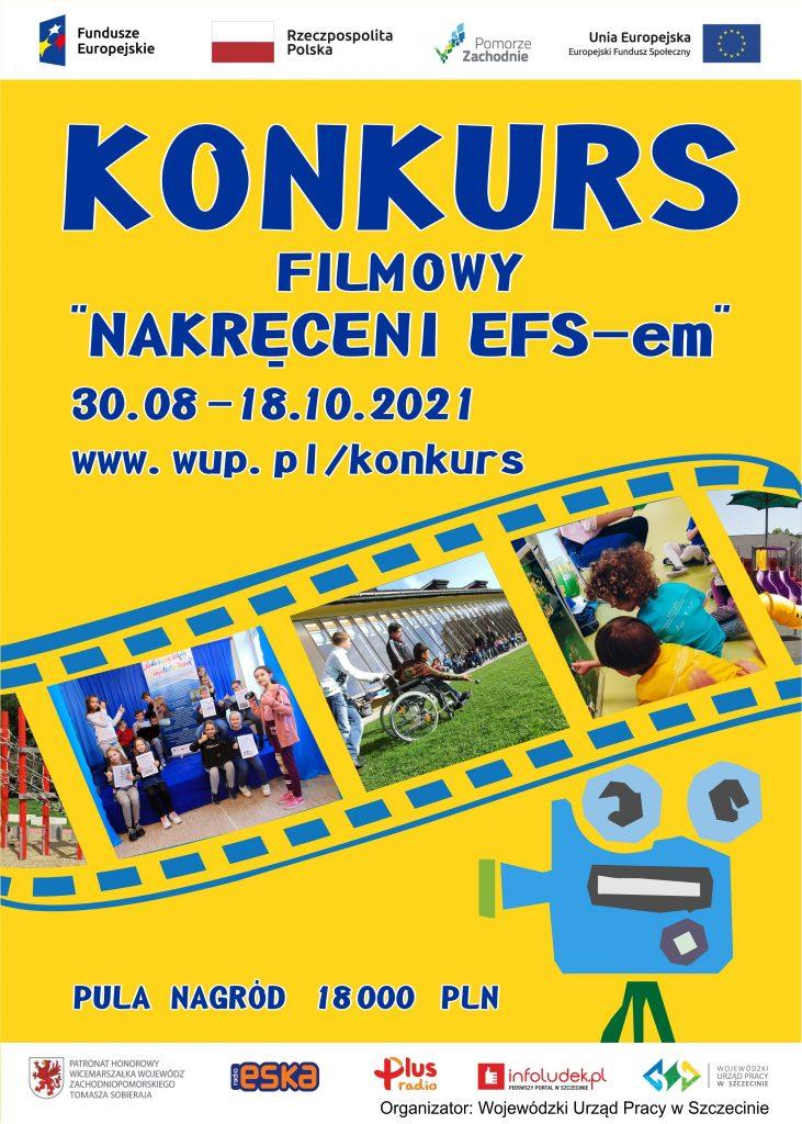 plakat zapraszający do udziału w konkursie filmowym pn. Nakręceni EFS_em, który trwa od 30.08 do 18.10.2021