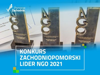 """Konkurs ,,Zachodniopomorski Lider NGO 2021"""" dla organizacji pozarządowych"""
