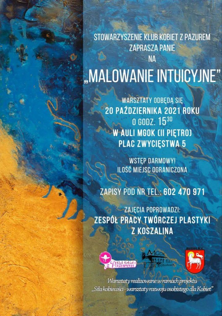 Plakat zapraszający do udziału w warsztatach pn. Malowanie intuicyjne odbędzizie się 20.10.2021 od godz.15.30 w auli MGOK